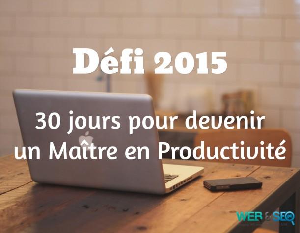 Défi 2015 Productivité