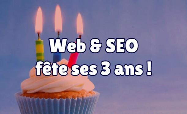 Web & SEO fête ses 3 ans !
