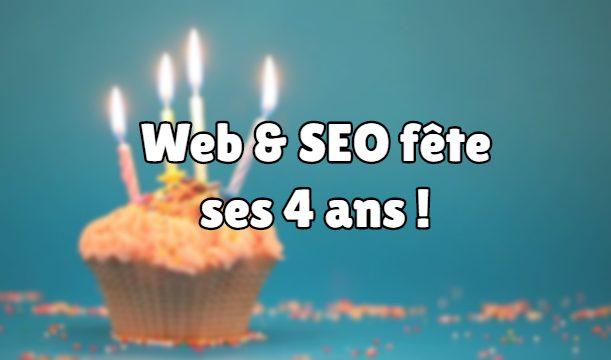 Web & SEO fête ses 4 ans !