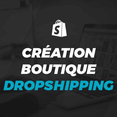 Créer sa boutique de dropshipping avec Shopify (essai gratuit)